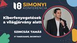 Simonyi Konferencia 2021 - Kiberfenyegetések a világjárvány alatt